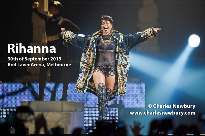 Rihanna - Rod Laver Arena, Melbourne | 30th of September 2013