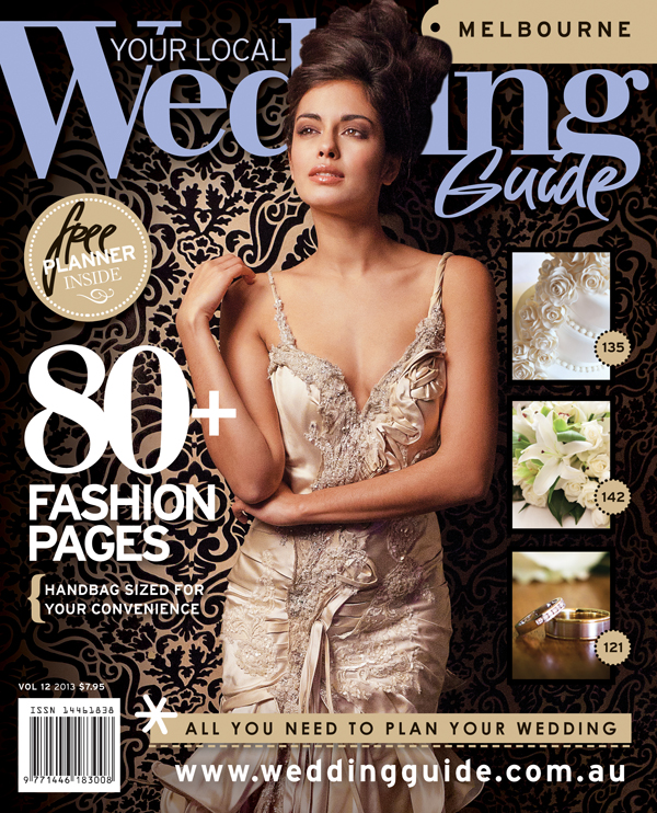Your Local Wedding Guide Magazine - Melbourne 2013
